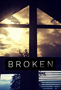 Primary photo for Broken