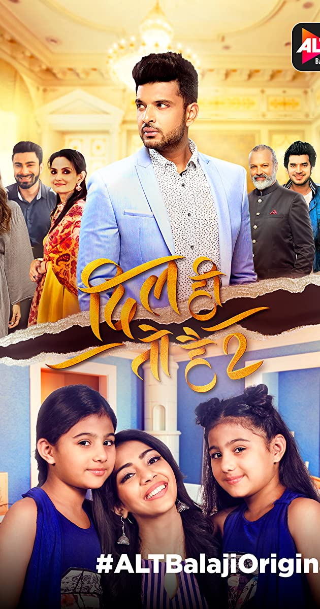 Download Dil Hi Toh Hai or watch streaming online complete episodes of  Season 2 in HD 720p 1080p using torrent