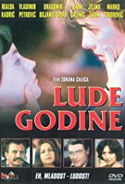 Lude godine (1977) Poster - Movie Forum, Cast, Reviews