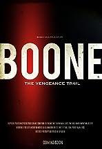 BOONE: The Vengeance Trail