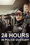 24 Hours in Police Custody (2014)