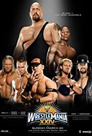 WrestleMania XXIV (2008) Poster - TV Show Forum, Cast, Reviews