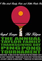 The Annual Taylor Family Thanksgiving Day Ping Pong Tournament