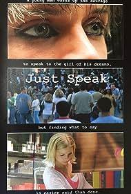 Richard Blake and Kristen Stall in Just Speak (2005)