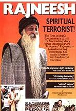Rajneesh: Spiritual Terrorist