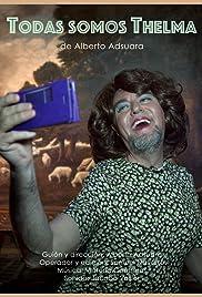 Todas somos Thelma Poster