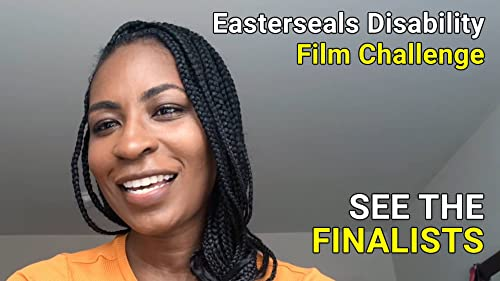 Watch the Easterseals Disability Film Challenge Winners video