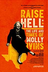 Molly Ivins in Raise Hell: The Life & Times of Molly Ivins (2019)