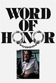 Primary photo for Word of Honor