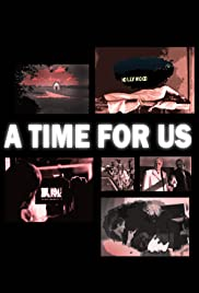 A Time for Us Poster