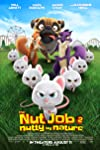 'The Nut Job 2: Nutty By Nature' Wants You (And Also Some Squirrels) to Start a Riot and Resist the Government — Review