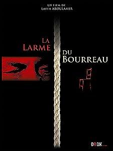 Movie downloading online La larme du bourreau by [1920x1080]