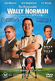 The Honourable Wally Norman (2003) Poster - Movie Forum, Cast, Reviews