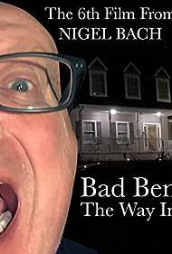 Bad Ben: The Way In (2019)