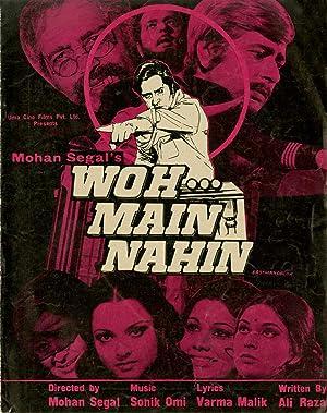 Woh Main Nahin movie, song and  lyrics