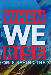 Primary photo for When We Rise: The People Behind the Story