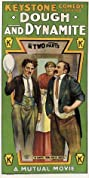 Dough and Dynamite (1914) Poster