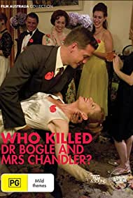 Rhys Muldoon, Helen O'Connor, and Octavia Barron Martin in Who Killed Dr Bogle and Mrs Chandler (2006)
