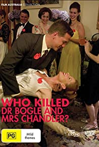 Primary photo for Who Killed Dr Bogle and Mrs Chandler