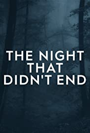 The Night That Didn't End Poster