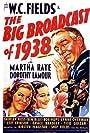 W.C. Fields, Bob Hope, Dorothy Lamour, Martha Raye, and Shirley Ross in The Big Broadcast of 1938 (1938)