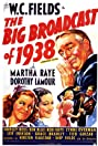 The Big Broadcast of 1938 (1938) Poster