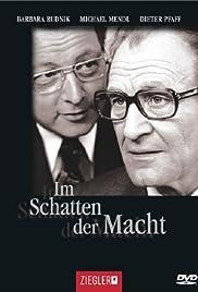Im Schatten Der Macht Tv Movie 2003 Imdb