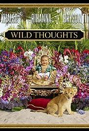 DJ Khaled Feat. Rihanna & Bryson Tiller: Wild Thoughts Poster