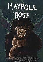 Maypole Rose