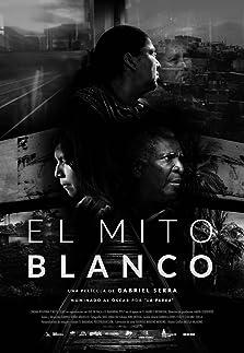 El Mito Blanco (2020)
