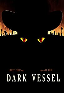 Watch dvd movie tv Dark Vessel by none [QHD]