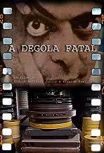 A Degola Fatal