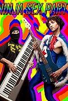 Ninja Sex Party: If We Were Gay