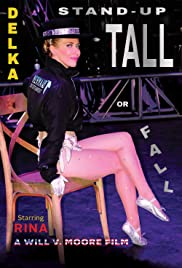 DELKA: Stand-Up Tall or Fall Poster