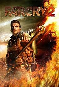 Far Cry 2 (2008) Poster - Movie Forum, Cast, Reviews