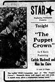 The Puppet Crown (1915) Poster - Movie Forum, Cast, Reviews