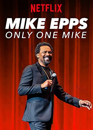 Where to stream Mike Epps: Only One Mike