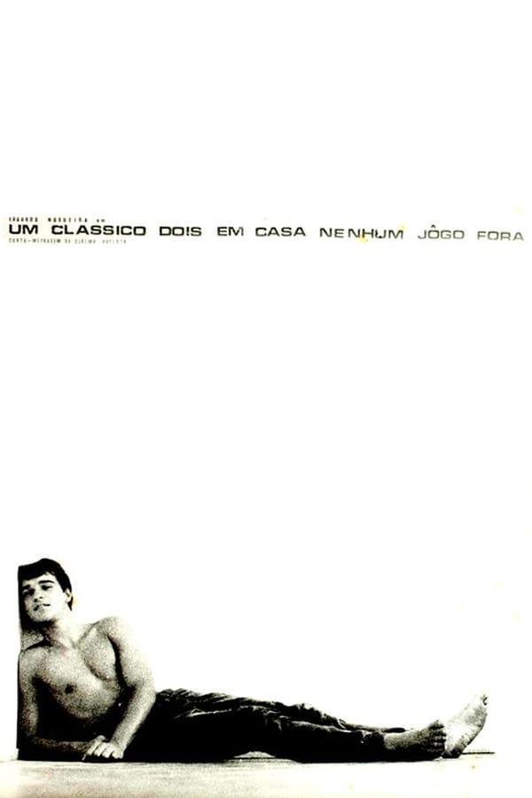 Um Clássico, Dois em Casa, Nenhum Jogo Fora (Short 1968) - IMDb