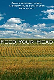 Feed Your Head (2010) 1080p