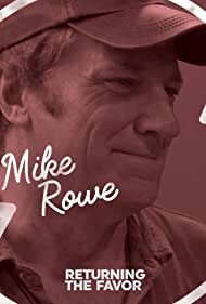 Mike Rowe in Returning the Favor (2017)