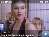 Don T Tell Mom The Babysitter S Dead 1991 Imdb