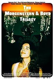 The Morgenstern & Boyd Trilogy