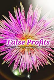 False Profits Poster