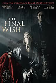 Lin Shaye, Tony Todd, Michael Welch, and Spencer Locke in The Final Wish (2018)