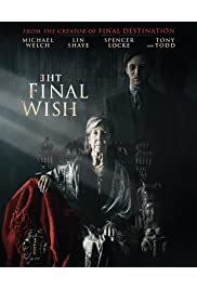 Watch The Final Wish 2018 Movie | The Final Wish Movie | Watch Full The Final Wish Movie