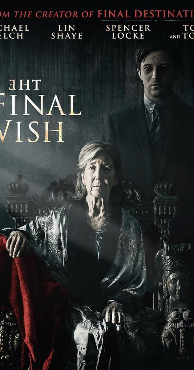 The Final Wish (2018) - IMDb