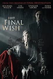 Watch Movie The Final Wish (2019)