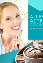Allergy Actress Cooking with Mary Beth Eversole