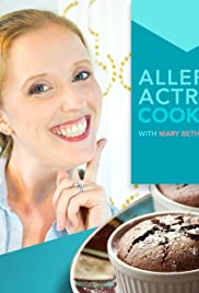 Allergy Actress Cooking with Mary Beth Eversole Poster