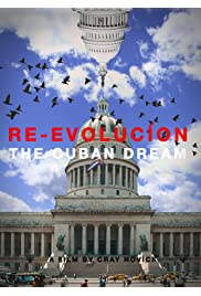 Re-Evolution: The Cuban Dream